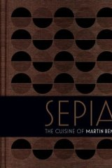 <i>Sepia: The Cuisine of Martin Benn</i> features lavish photography and a cloth-bound cover.