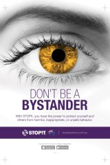 A STOPit poster: If you aren't a bystander, what are you?