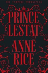 Prince Lestat, by Anne Rice