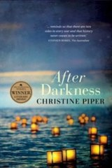 Contemporary relevance: Christine Piper's debut novel After Darkness deals with the internment of Japanese people in Australia in World War II.