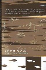 <i>Two Steps Forward</i>, Irma Gold (Affirm Press, $24.95).