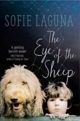 <i>The Eye of the Sheep</i> by Sofie Laguna.