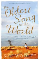 <em>The Oldest Song in the World</em> by Sue Woolfe. Fourth Estate, $29.99.