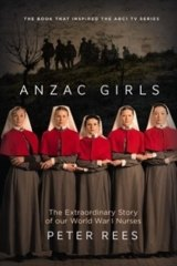 <i>Anzac Girls</i>, by Peter Rees.