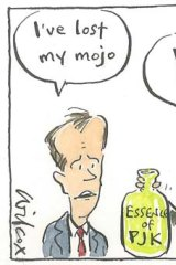 "Bill Shorten's speech cartoonBill's speech cartoon for 30 5 14 by Cathy WilcoxBill Shorten: ""I've lost my mojo.""Staff offering Essence of PJK: ""Drink this.""bill's mojo.JPG"