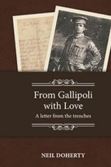 <i>From Gallipoli With Love</i> by Neil Doherty.