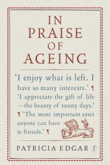 """<i>In Praise of Ageing</i> ... The truth is that people over 90 are the """"fastest growing population group in the country""""."""