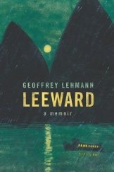 Leeward: a memoir is published by NewSouth.