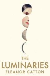 <em>The Luminaries</em> by Eleanor Catton.
