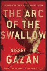 <i>The Arc of the Swallow</i>, by Sissel-Jo Gazan.