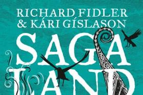 Saga Land. By Richard Fidler and Kari Gislason.