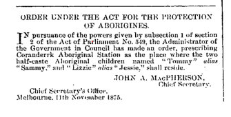 Victorian Government Gazette, 1875: Jessie Maine, maternal great-grandmother of Yoo-rrook Commission chairperson Eleanor Bourke, is ordered to live at Coranderrk Aboriginal Station.