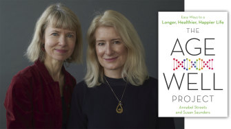 Authors Annabel Streets and Susan Saunders expanded their popular Age-Well Project blog into a book.