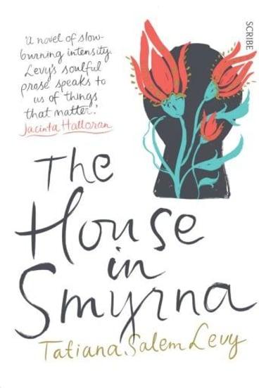 <i>The House in Smyrna</i> by Tatiana Salem Levy.