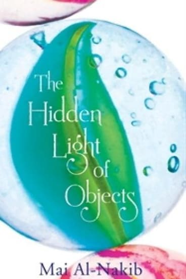 The Hidden Light of Objects, by Mai Al-Nakib.
