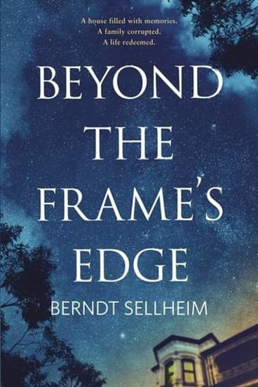 <i>Beyond the Frame's Edge</i> by Berndt Sellheim.
