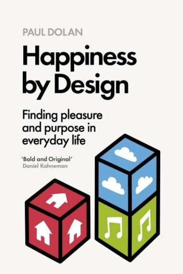 Clap along: Paul Dolan's Happiness by Design may inspire some.