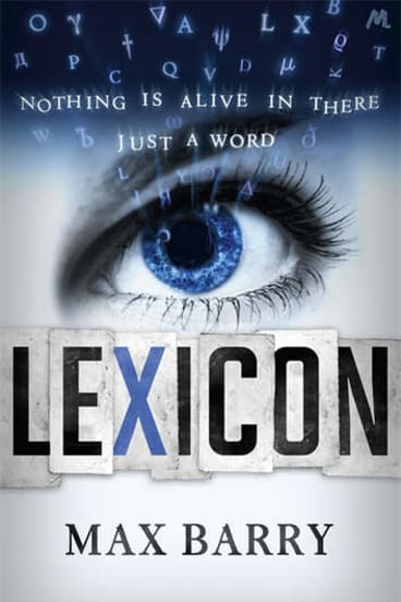 <i>Lexicon</i> by Max Barry.