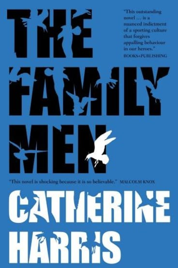 Skilful: <i>The Family Men</i> by Catherine Harris is slick, brutal and evasive where it needs to be.