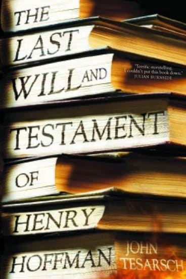 <i>The Last Will and Testament of Henry Hoffman</i>, by John Tesarsch.