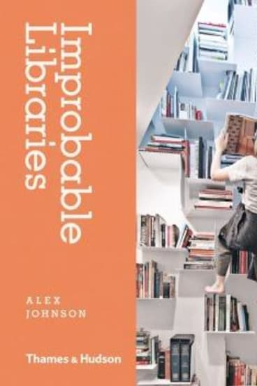 <i>Improbable Libraries</i> by Alex Johnson.