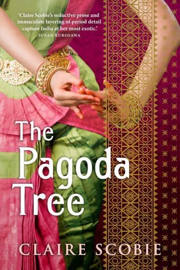 <i>The Pagoda Tree</i> by Claire Scobie.