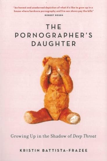 Memoir: Kristin Battista-Fraze's The Pornographer's Daughter is light and conversational.