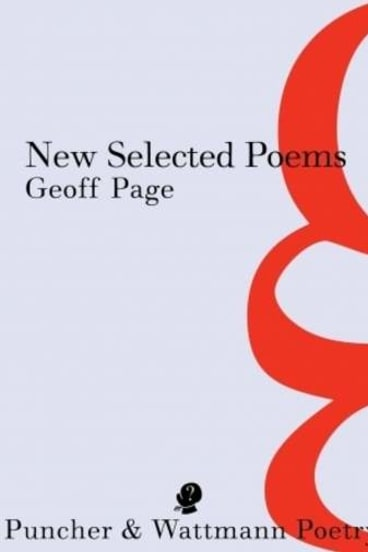 <i>New Selected Poems</i>, by Geoff Page.