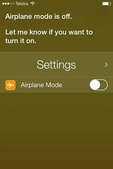Siri can turn on Airplane Mode in iOS 7.