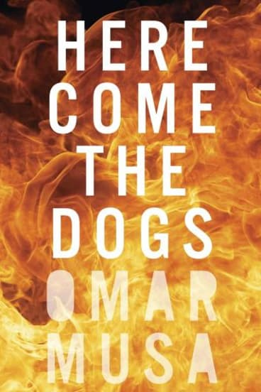 Omar Musa's new book, <i>Here Come the Dogs</i>.
