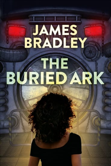 The aliens' genetic takeover continues in <i>The Buried Ark</i>, by James Bradley.