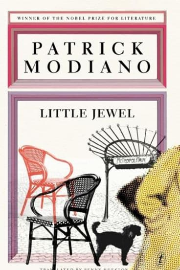 <i>Little Jewel</i>, by Patrick Modiano.