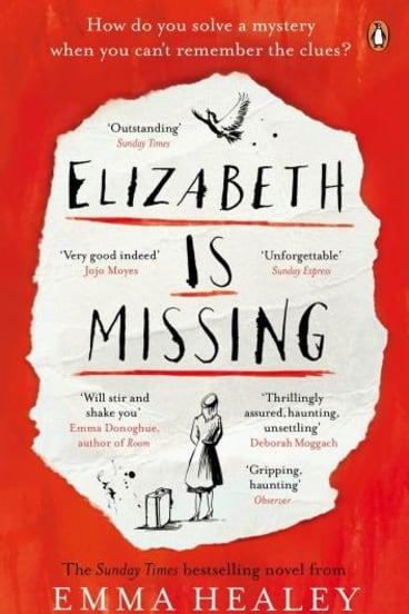 Avalanche of praise: <i>Elizabeth is Missing</i> by Emma Healey.