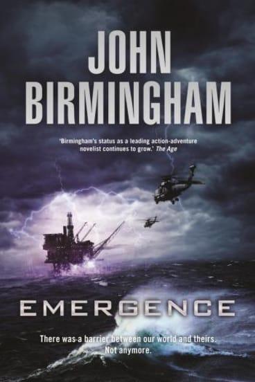 Bloody encounter: <i>Emergence</i>, by John Birmingham.