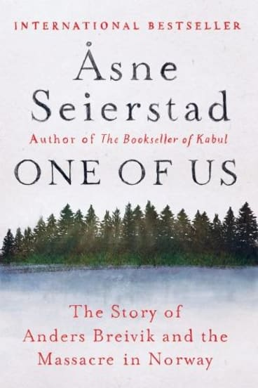 A rich and timely study: <i>One of Us</i> by Asne Seierstad.
