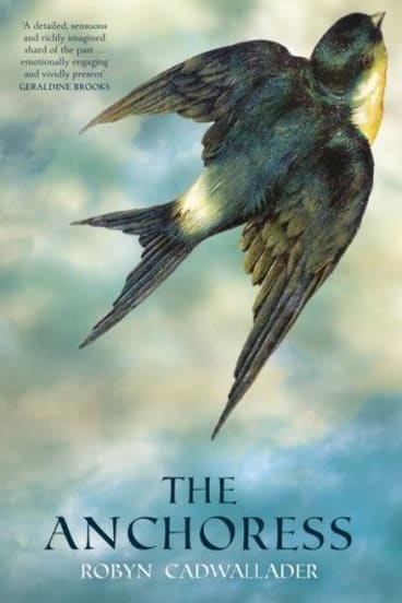 <i>The Anchoress</i> by Robyn Cadwallader.