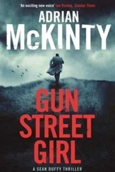 Outlet: <i>Gun Street Girl</i> by Adrian McKinty.