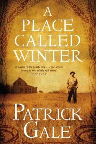A Place Called Winter, by Patrick Gale.