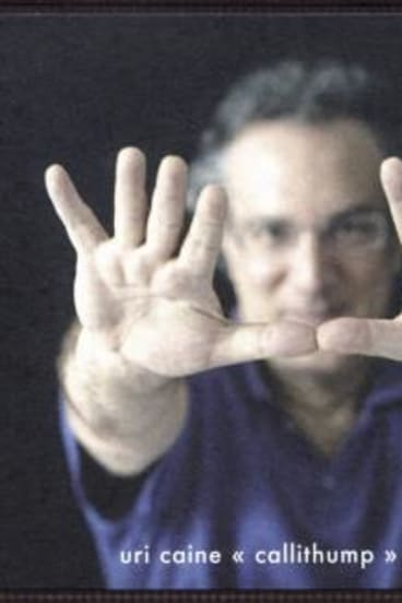Dynamic: Uri Caine seduces with his piano solos on Callithump.