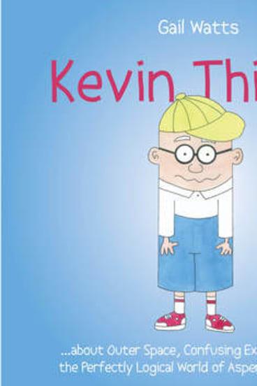 <i>Kevin Thinks</i> by Gillian Watts.