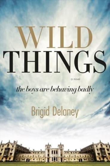 Wild Things by Brigid Delaney