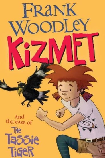 <i>Kizmet and the Case of the Tassie Tiger</i> by Frank Woodley.
