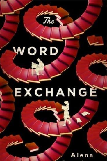 The Word Exchange: by Alena Graedon.