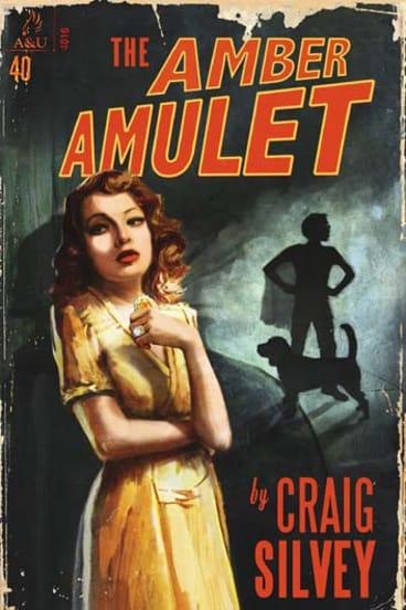 <em>The Amber Amulet</em> by Craig Silvey. Allen & Unwin, $16.99.