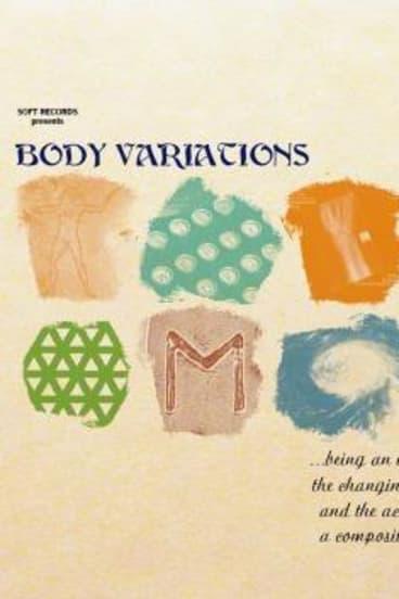 Purdy's <em>Body Variations</em>.