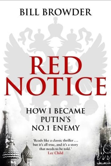 Real-life thriller: <i>Red Notice</i> by Bill Browder.