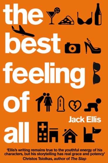 <em>The Best Feeling of All</em> by Jack Ellis.