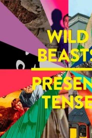Wild Beasts: Present Tense.