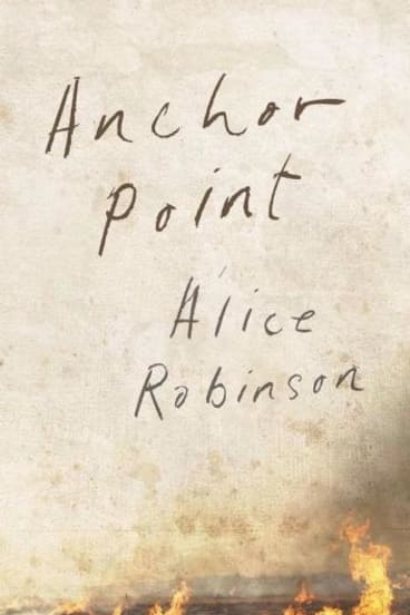 <i>Anchor Point</i>: Alice Robinson tackles climate change in a subtle and convincing life journey.