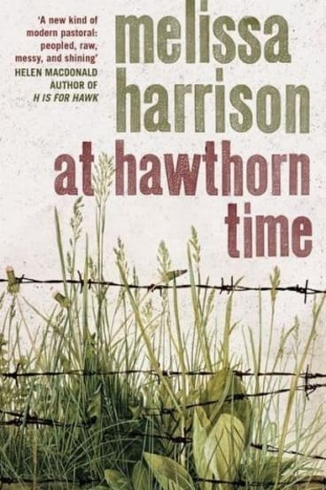 At Hawthorn Time by Melissa Harrison.